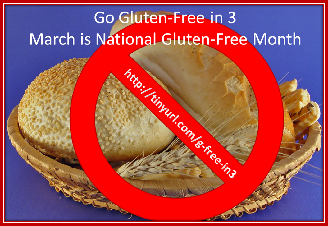 Go Gluten-Free in 3 (March, that is)!