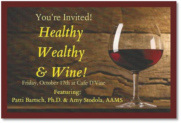 Healthy, Wealthy, & Wine – Join Us!
